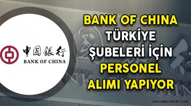 Photo of Bank of China Turkey İki Kadroda Personel Alımı Yapıyor