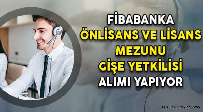 Photo of Fibabanka Önlisans ve Lisans Mezunu Gişe Yetkilisi İş İlanı