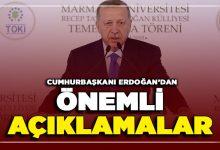 Photo of Cumhurbaşkanı Erdoğan'dan Önemli Açıklamalar