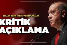 Photo of Salgında Eski Yasaklar Yeniden Mi Geliyor? Cumhurbaşkanı Erdoğan Açıkladı