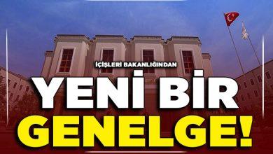 Photo of 81 İl İçin İçişleri Bakanlığı Tarafından Yeni Genelge